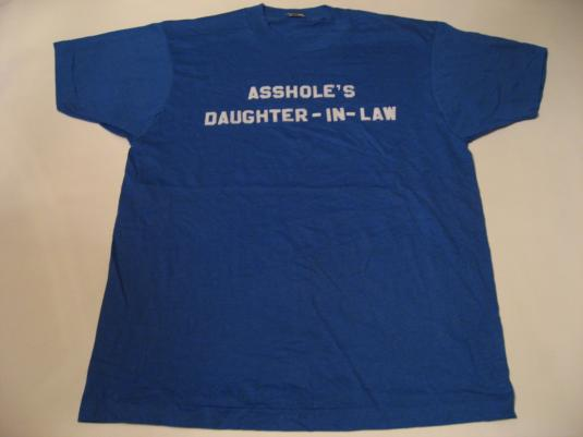 Vintage Asshole's Daughter-In-Law T-Shirt WTF? L/M