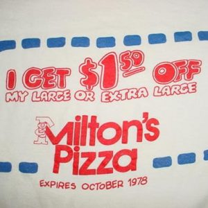 Vintage Milton's Pizza Coupon T-Shirt 1978 L