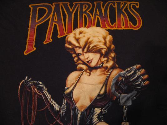 Vintage Paybacks Are a Bitch T-Shirt Bondage S&M