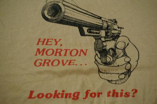 Vintage Morton Grove Anti-Gun Ban T-Shirt M/S
