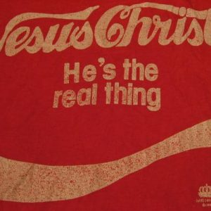 Vintage Jesus Christ He's The Real Thing Coke Spoof T-Shirt