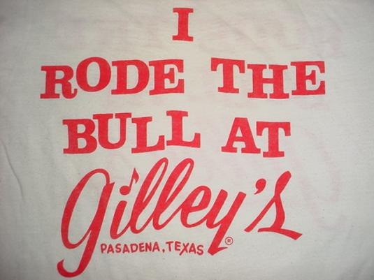 Vintage Gilley's I Rode The Bull T-Shirt M/S