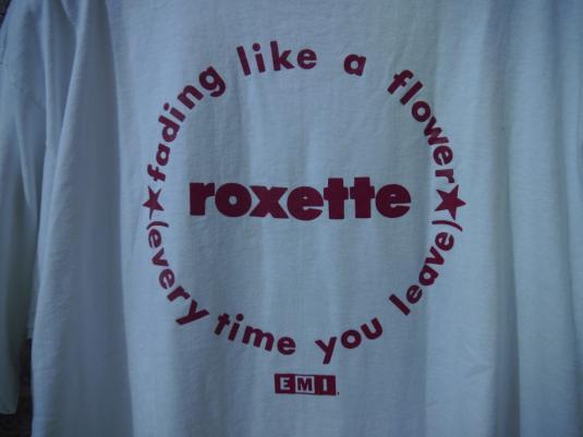 1991 ROXETTE FADING LIKE A FLOWER PROMO T-SHIRT