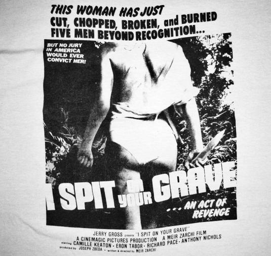 vintage 80's I Spit On Your Grave t-shirt