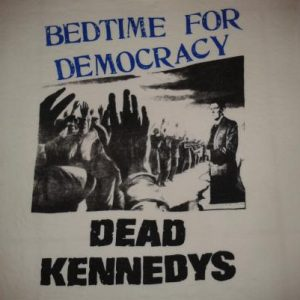 VINTAGE DEAD KENNEDYS - BEDTIME FOR DEMOCRACY T-SHIRT