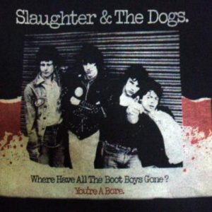 VINTAGE 80'S SLAUGHTER & THE DOGS T-SHIRT