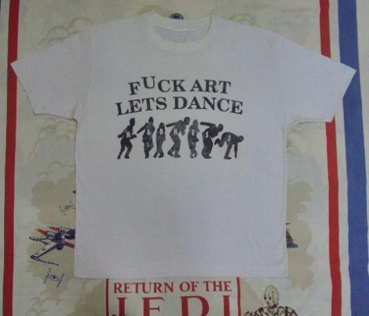 VINTAGE MADNESS FUCK ART LETS DANCE 1980S
