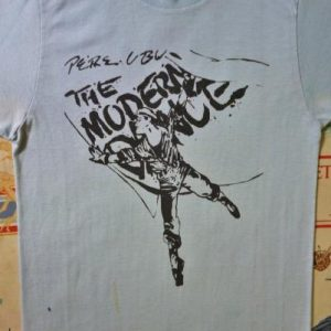VINTAGE 1978 PERE UBU THE MODERN DANCE T-SHIRT