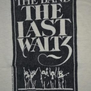 Vintage THE BAND The Last Waltz T-shirt