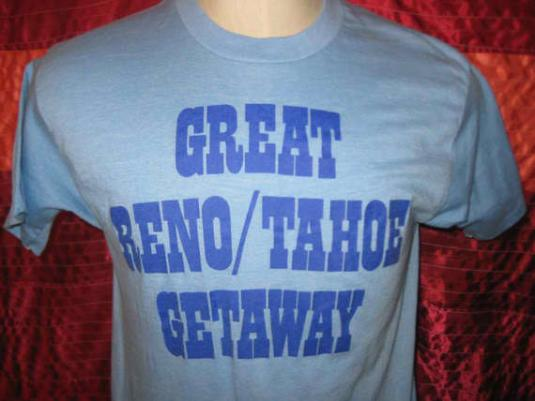 Vintage 1970's t-shirt, Reno Tahoe, super soft and thin