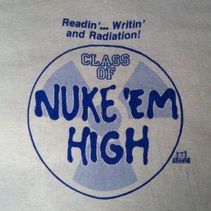 Vintage 1980's Troma Class of Nuke 'Em High movie t-shirt