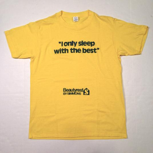 Vintage 1980's I Only Sleep With The Best t-shirt