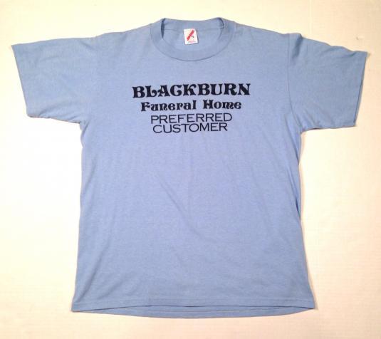 Vintage Blackburn Funeral Home Preferred Customer t-shirt