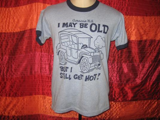 Vintage 1980s old and sexy t-shirt, M L