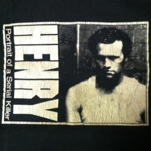 Vintage Henry: Portrait of a Serial Killer t-shirt horror