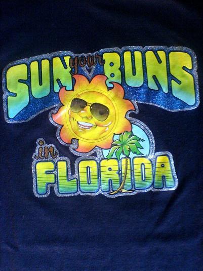 Vintage Sun your Buns in Florida T-Shirt.