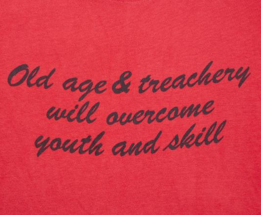 vintage t-shirt OLD AGE treachery overcome youth humor funny
