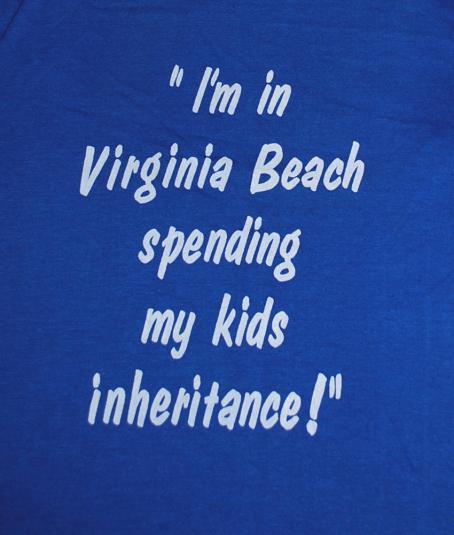 vintage VIRGINIA BEACH spending inheritance funny t-shirt